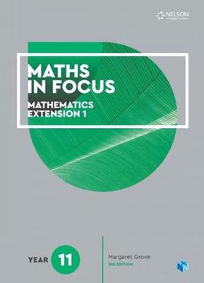 Maths in Focus 11 Mathematics Extension 1 Student Book with 1 Access Codes book