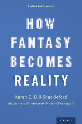 How Fantasy Becomes Reality book