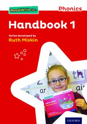 Read Write Inc. Phonics: Teaching Handbook 1 Read Write Inc. Phonics: Teaching Handbook 1 1 by Ruth Miskin