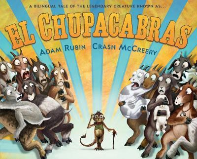 El Chupacabras by Adam Rubin