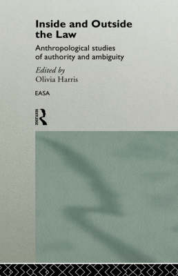 Inside and Outside the Law by Olivia Harris