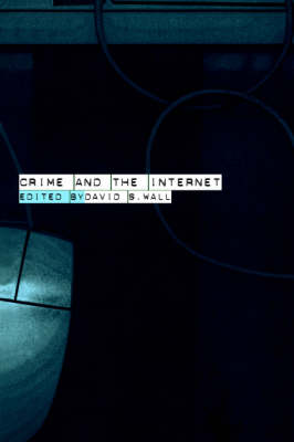 Crime and the Internet book