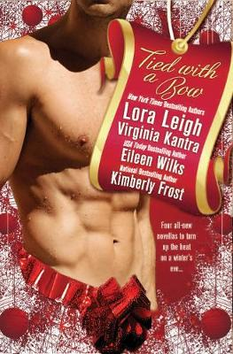 Tied With A Bow by Lora Leigh