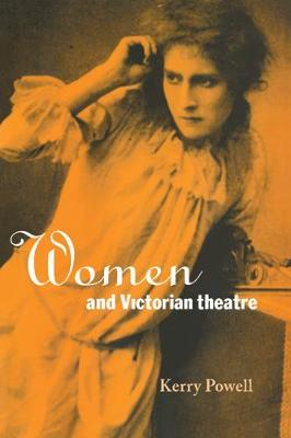 Women and Victorian Theatre book