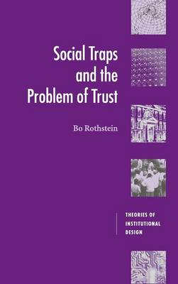 Social Traps and the Problem of Trust book