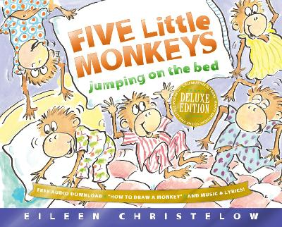 Five Little Monkeys Jumping on the Bed: 25th Anniversary Edition by Eileen Christelow