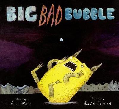 Big Bad Bubble by Adam Rubin