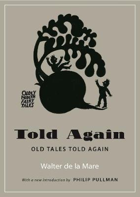 Told Again: Old Tales Told Again - Updated Edition by Walter de la Mare