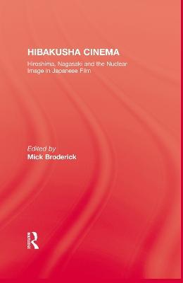 Hibakusha Cinema by Broderick