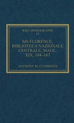 MS Florence, Biblioteca Nazionale Centrale, Magl. XIX, 164-167 by Anthony M. Cummings
