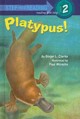 Platypus! by Ginjer L Clarke