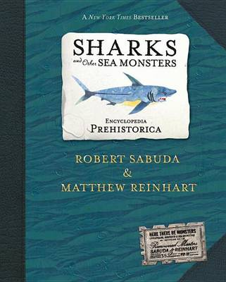 Encyclopedia Prehistorica: Sharks & Othe by Robert Sabuda
