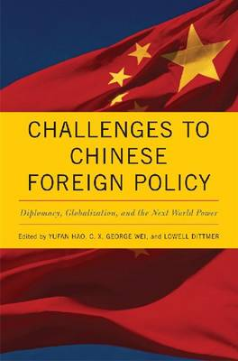 Challenges to Chinese Foreign Policy by Yufan Hao