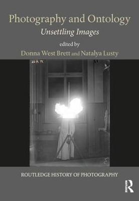 Photography and Ontology: Unsettling Images book
