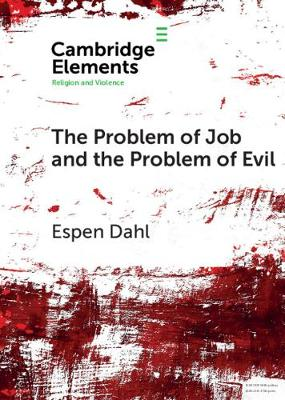 The Problem of Job and the Problem of Evil by Espen Dahl