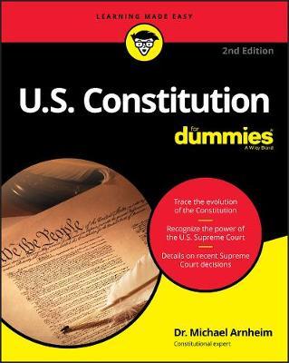 U.S. Constitution For Dummies by Michael Arnheim