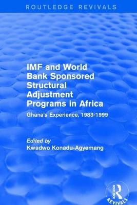IMF and World Bank Sponsored Structural Adjustment Programs in Africa book