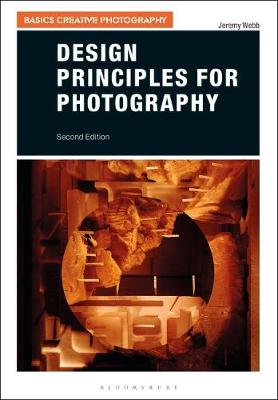 Design Principles for Photography by Jeremy Webb