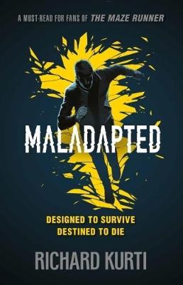 Maladapted by Richard Kurti