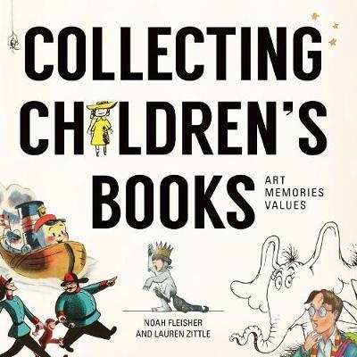 Collecting Children's Literature by Noah Fleisher
