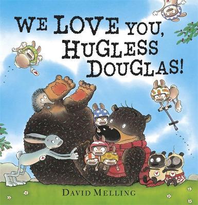 We Love You, Hugless Douglas! book