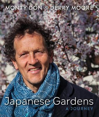 Japanese Gardens: a journey by Monty Don
