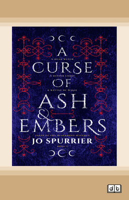 Curse of Ash and Embers by Jo Spurrier