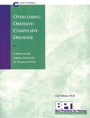 Overcoming Obsessive Compul Client by Gail S. Steketee