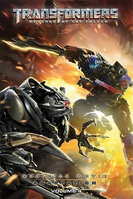 Transformers: Revenge of the Fallen: Official Movie Adaptation, Volume 4 book