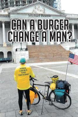 Can a Burger Change a Man? by Michael Beattie