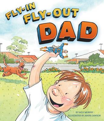 Fly-In Fly-Out Dad by Sally Murphy