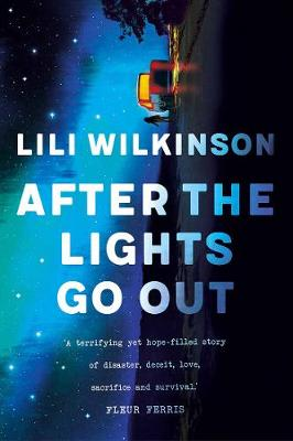 After the Lights Go Out by Lili Wilkinson