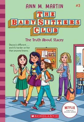 TRUTH ABOUT STACEY #3 NF by ANN,M MARTIN