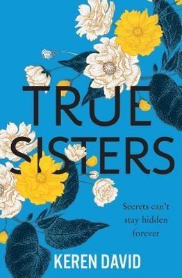 True Sisters by Keren David