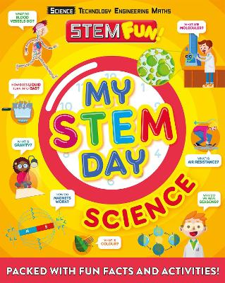 My STEM Day - Science: Packed with fun facts and activities! by Anne Rooney