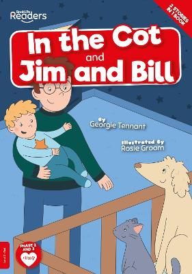 In the Cot and Jim and Bill book