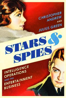 Stars and Spies: The story of Intelligence Operations... book