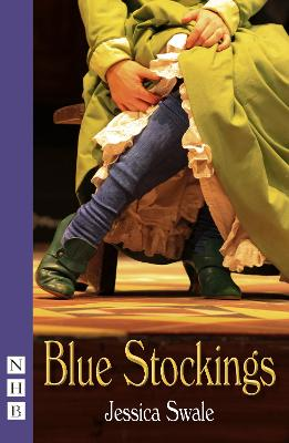 Blue Stockings by Jessica Swale
