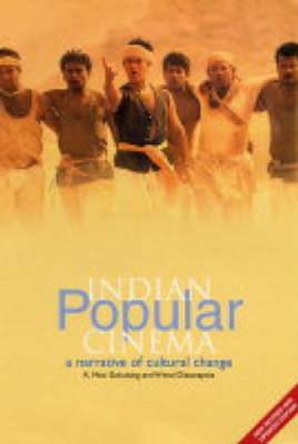 Indian Popular Cinema by K. Moti Gokulsing