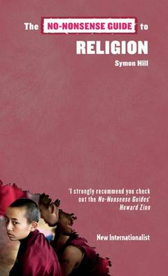 The No-Nonsense Guide to Religion by Symon Hill