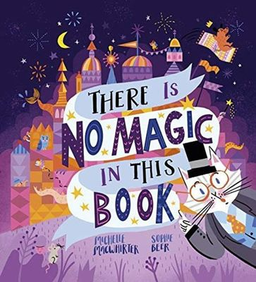 There is No Magic in this Book by Michelle Macwhirter