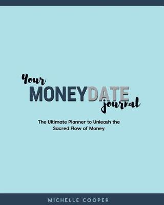 Your Moneydate Journal - Black and White Edition by Michelle Cooper
