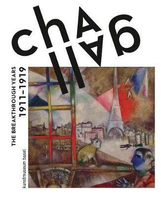 ZZ Cancel Chagall: The Breakthrough Years German Edition by Marc Chagall