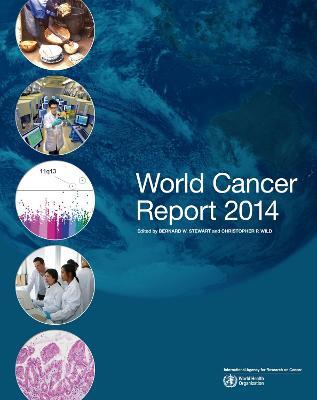 World Cancer Report 2014 by B. W. Stewart