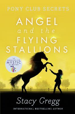 Angel and the Flying Stallions book