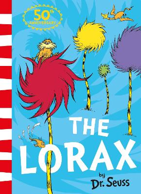 The The Lorax by Dr. Seuss