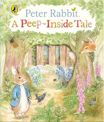 Peter Rabbit: A Peep-Inside Tale by Beatrix Potter