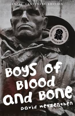 Boys Of Blood & Bone by David Metzenthen