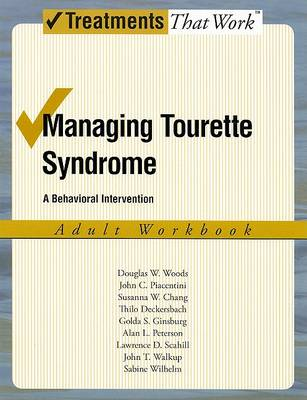 Managing Tourette Syndrome by Douglas W. Woods
