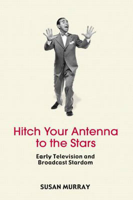 Hitch Your Antenna to the Stars by Susan Murray